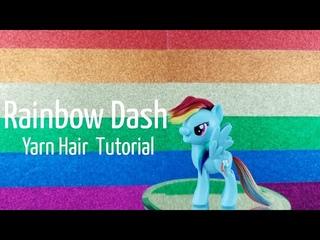 CUSTOM My Little Pony Rainbow Dash yarn hair tutorial