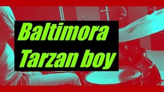 Baltimora - Tarzan boy - drumcover by Evgeniy sifr Loboda