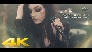 [Remastered 4K • 50fps] Paralyzed - Against The Current • Gravity (2015) • EAS Channel