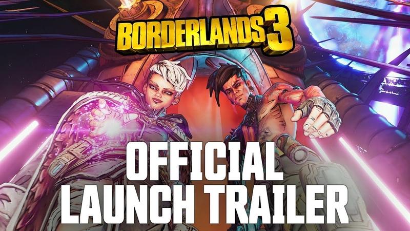 Borderlands 3 Official Cinematic Launch Trailer Let's Make Some Mayhem