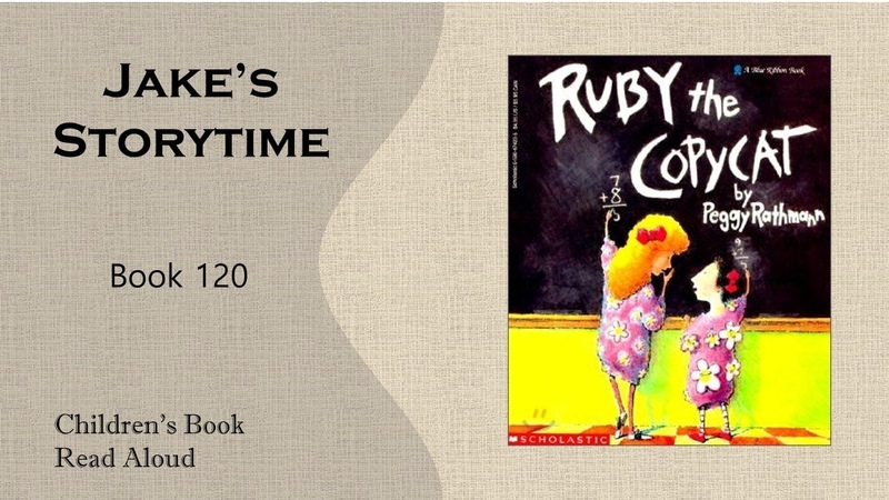 Ruby the Copycat by Peggy Rathmann Children's Book Read Aloud