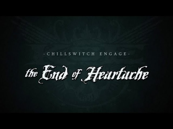 Chillswitch Engage The End of Heartache Cover Album