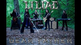 Liliac - Dear Father [Official Music Video]