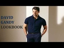 DAVID GANDY LOOKBOOK