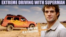 Extreme Driving with Superman | Driven To Extremes - The HOTTEST Road in the world