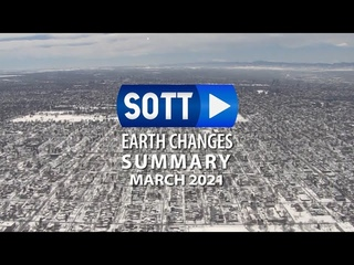 SOTT Earth Changes Summary - March 2021: Extreme Weather, Planetary Upheaval, Meteor Fireballs