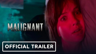 Malignant: Official Trailer (2021) - Annabelle Wallis, Maddie Hasson, James Wan