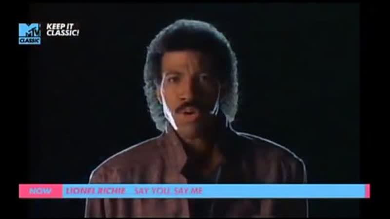 Lionel richie say you say me mtv classic