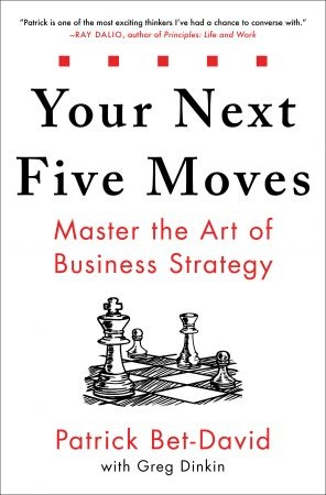 Your Next Five Moves - Patrick Bet-David