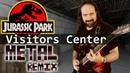 Jurassic Park - The Visitors Center METAL Remix DavidKBD TAKEN Keyboardist