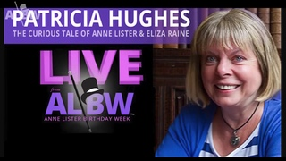 Patricia Hughes - The Early Life of Miss Anne Lister and the Curious Tale of Miss Eliza Raine