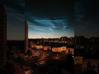 Серебристые облака над Москвой 29-30 июня 2021 года
