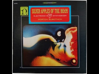 Silver Apples Of The Moon - Morton Subotnick 1967 (Full Album Reissue)