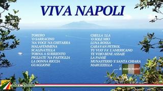 Viva Napoli - La canzone napoletana   Italian Songs