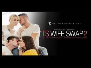 TS Wife Swap 2 - Обмен транс женами 2 - Korra del Rio, Lena Kelly, Janelle Fennec, Ryder Monroe
