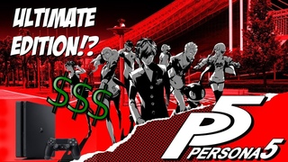 Persona 5 News! Ultimate Edition Now Available!