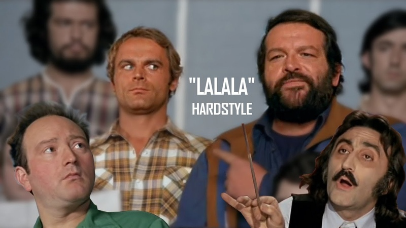 Bud Spencer Terence Hill Lalalalalala HARDSTYLE REMIX by High Level