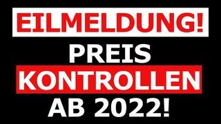 Eilmeldung! EU plant Preiskontrollen ab 2022!Die FOLGEN könnten DRAMATISCH sein!Noch mehr INFALTION?