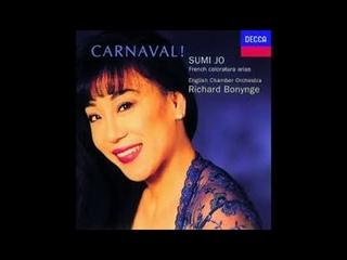 Sumi Jo. Carnaval! - French Coloratura Arias (1994)