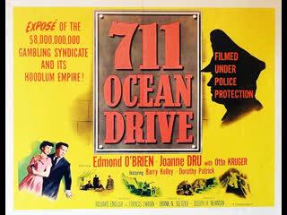 711 Ocean Drive (1950)  Edmond O'Brien, Joanne Dru, Otto Kruger