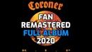 C̲o̲r̲o̲n̲e̲r̲ - R̲.̲I̲.̲P̲.̲ ̲F̲u̲l̲l̲ ̲A̲l̲b̲u̲m̲ [2020 Fan Remastered] [HD]