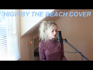 High by the Beach-Lana Del Rey Cover-Holly Henry