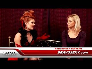 Bravosexy Talk show with Lucy De Light - guest Bianca Ferrero