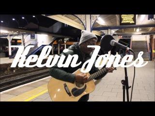 Kelvin Jones // I Need A Dollar