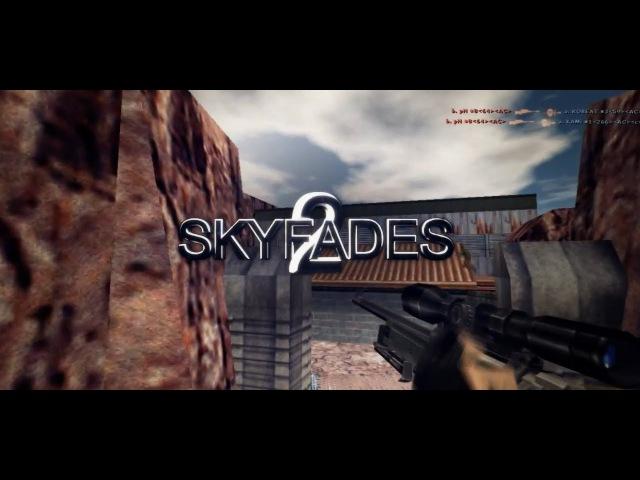Nicepoke Deffy SKY FADES 2 CS 1 6 Dual Frag Movie