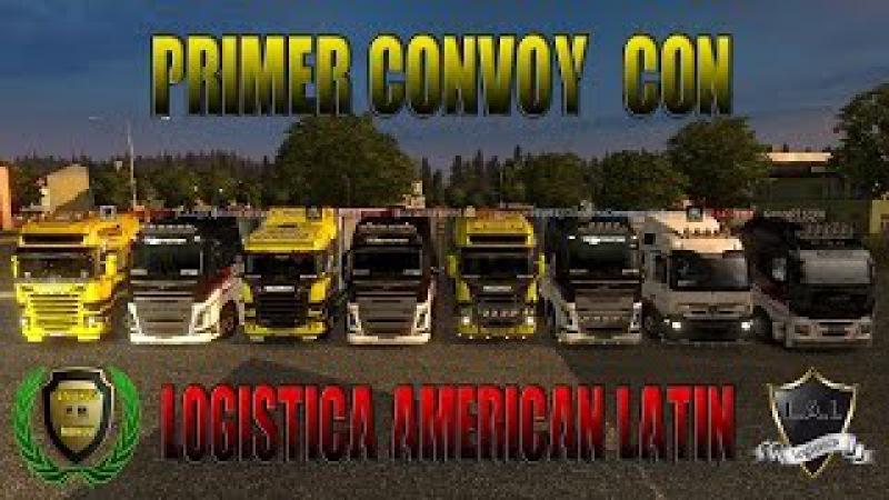 ETS 2 Primer convoy con Emp Invitada L A L 01