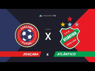LNF2017 - Joaçaba x Atlântico