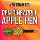 President of Pint - Ppap Pen-Pineapple-Apple-Pen