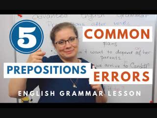 Common Mistakes with Prepositions | Speak Fluent English