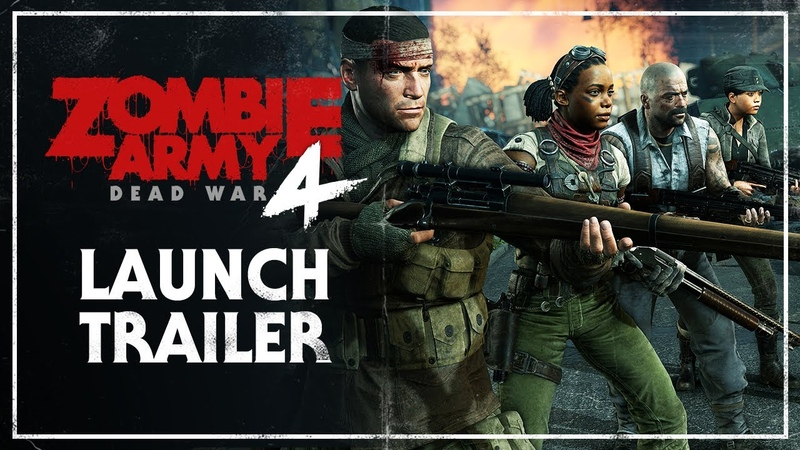Zombie Army 4 Dead War Launch Trailer PC PlayStation 4 Xbox One