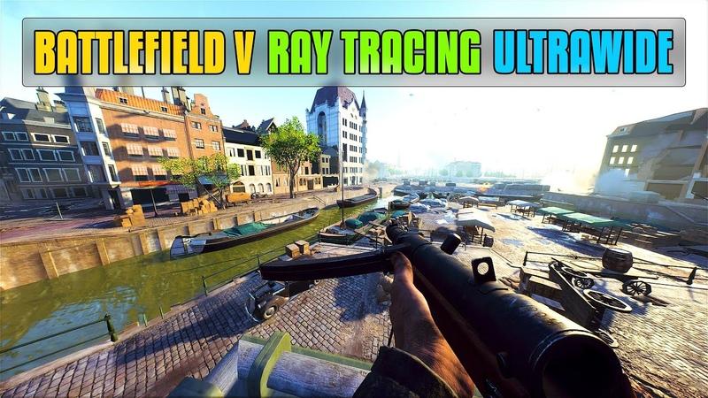 Battlefield V Ray Tracing. UltraWide 3440x1440. RTX 2070 Super