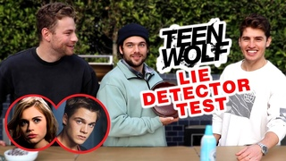 Teen Wolf Lie Detector Test (w. Dylan Sprayberry)   Gregg and Cameron