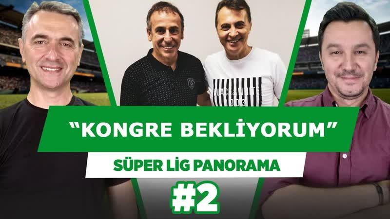 1 2 aya kadar Beşiktaş ta kongre bekliyorum Alp Pehlivan Süper Lig Panorama 2