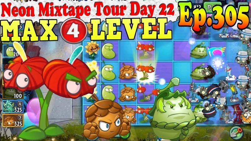 Plants vs. Zombies 2 (China) - Anthurium MAX 4 level - Neon Mixtape Tour Day 22 (Ep.305)