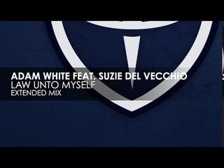 Adam White featuring Suzie Del Vecchio - Law Unto Myself