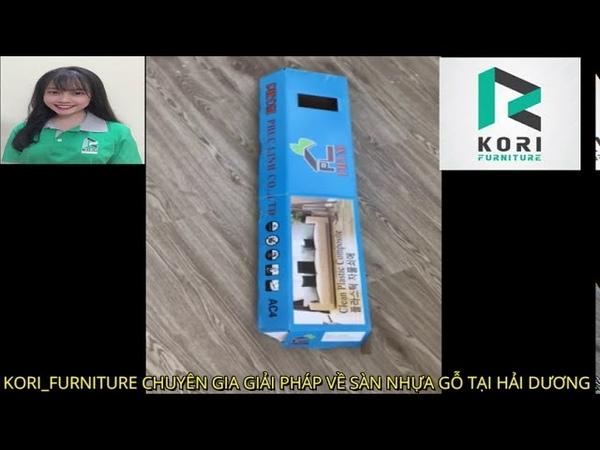 Sàn nhựa giả gỗ tại hải dương_Nhận thi công lắp đặt cả ván sàn gỗ công nghiệp _Kori_Furniture