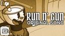 CUPHEAD SONG ▶ Run n' Gun | CG5