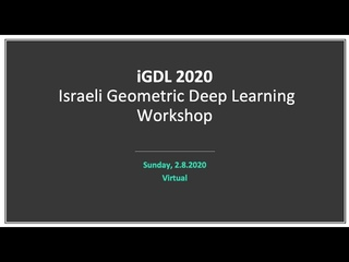 iGDL 2020: Israeli Geometric Deep Learning Workshop
