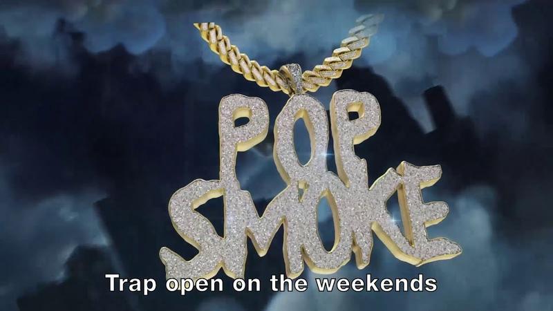 POP SMOKE MAKE IT RAIN ft Rowdy Rebel Official Lyric Video