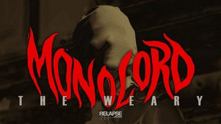 MONOLORD. The Weary.(Official Music Video).