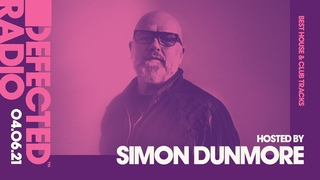 Defected Radio Show - Best House & Club Tracks Special (Hosted by Simon Dunmore)