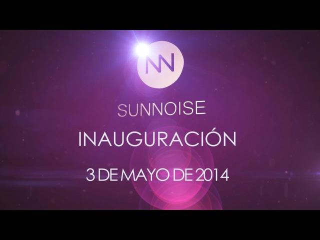 Sunnoise inauguracion 3 de