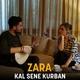 Zara - Kal Sene Kurban