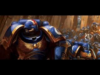 Primaris Space Marines Tribute - Imperium of Man Strikes Back [Warhammer 40 000 Music Video/GMV/AMV]