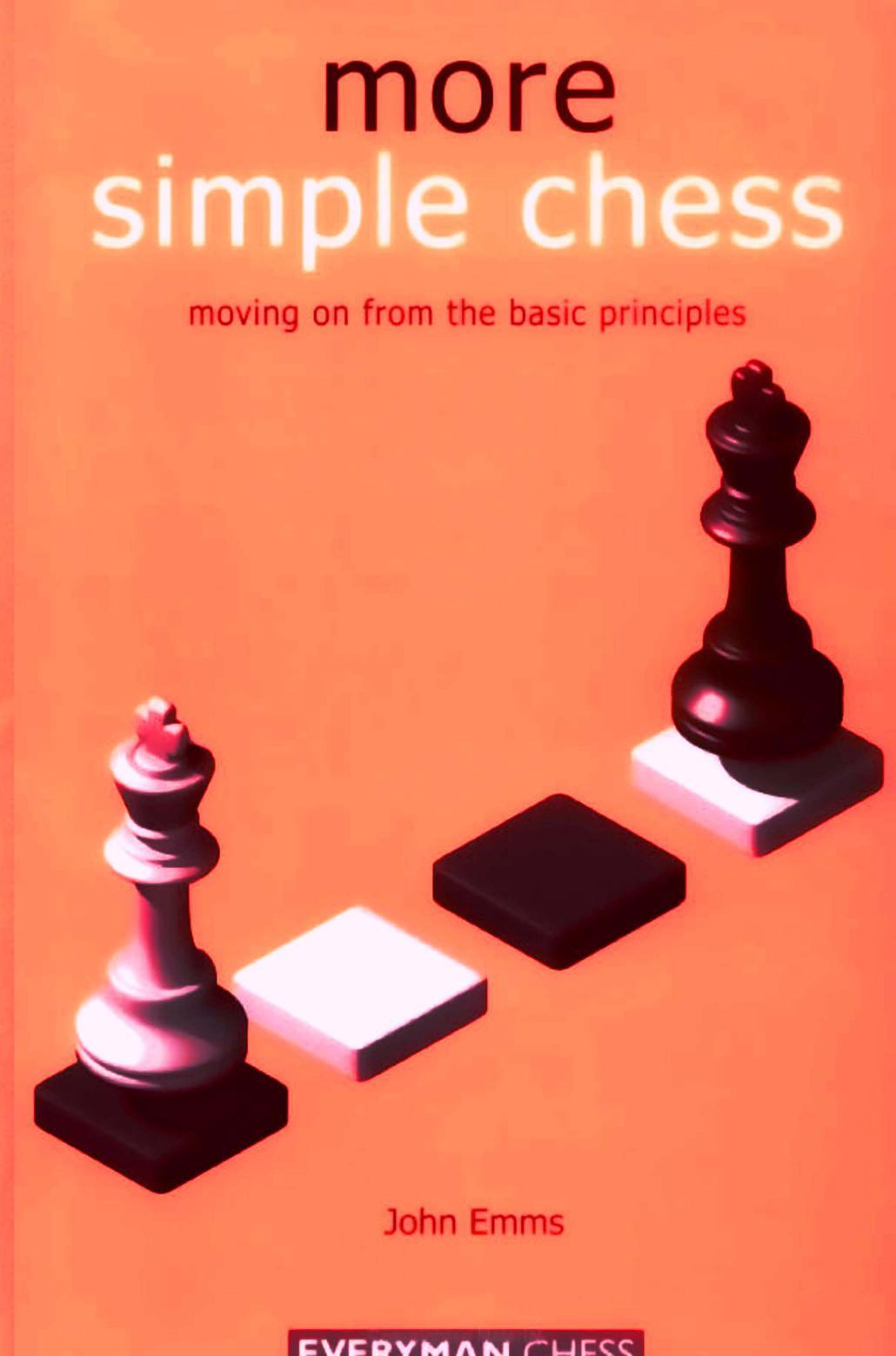 John Emms - More Simple Chess PDF LPpM9cUcZlM