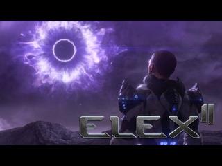 Новый сюжетный трейлер ELEX 2